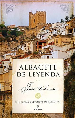 Albacete De Leyenda