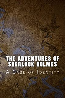 The Adventures of Sherlock Holmes: A Case of Identity (Classic) (Volume 3)