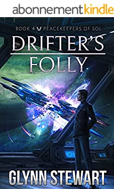 Drifter's Folly (Peacekeepers of Sol Book 4) (English Edition)