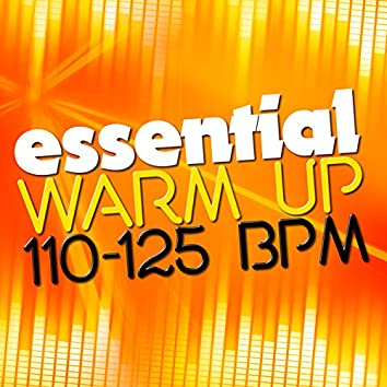 Essential Warm Up (110-125 BPM)