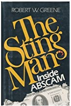 The Sting Man: Inside ABSCAM 1st edition by Robert W. Greene (1981) Hardcover