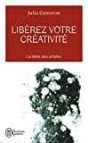 Liberez votre creativite (French Edition) by Julia Cameron(2007-01-01) - J'Ai Lu - 01/01/2007