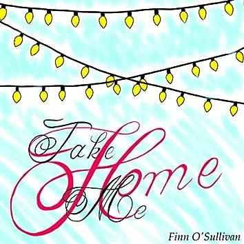 Take Me Home (feat. Declan Kennedy)