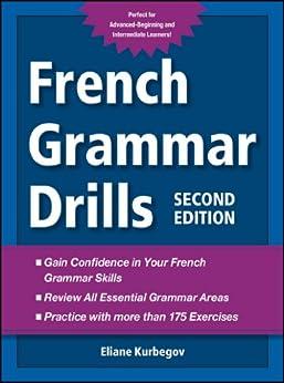 French Grammar Drills by [Eliane Kurbegov]