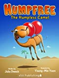 Humpfree: The Humpless Camel (Xist Children's Books)