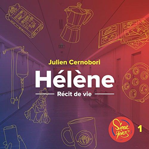 Hélène. La vie au corps audiobook cover art