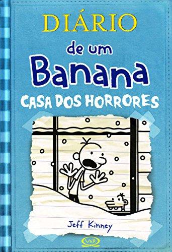 Diário de Um Banana. Casa dos Horrores - Volume 6