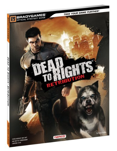 Dead to Rights: Retribution (Official Strategy Guides (Bradygames))