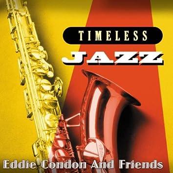 Timeless Jazz: Eddie Condon and Friends