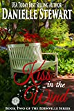 Kiss in the Wind (The Edenville Series Book 2)