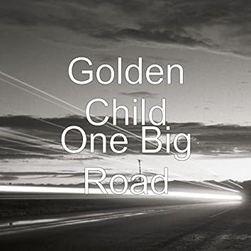One Big Road