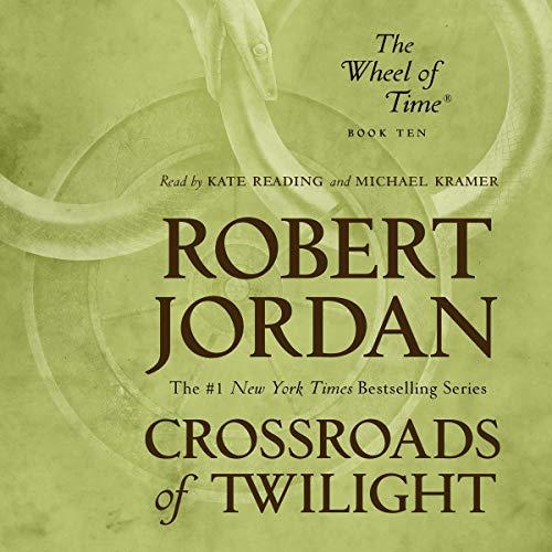Crossroads of Twilight: Book Ten of The Wheel of Time