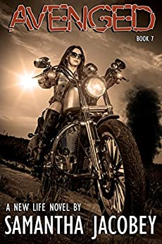 Avenged (A New Life Book 7) by [Samantha Jacobey, Nicolene Lorette Designs]