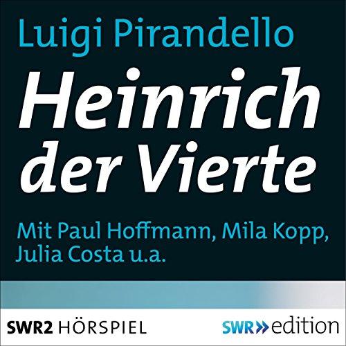 Heinrich der Vierte audiobook cover art