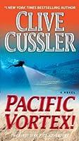 Pacific Vortex! (Turtleback School & Library Binding Edition) (Dirk Pitt Adventure) by Clive Cussler(2010-02-23)