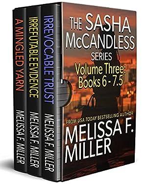 The Sasha McCandless Series: Volume 3 (Books 6-7.5) (The Sasha McCandless Box Set Series)