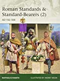 Roman Standards & Standard-Bearers (2): AD 192–500 (Elite)