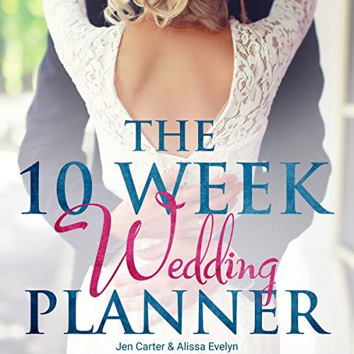 The 10 Week Wedding Planner cover art