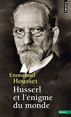 Husserl et l'énigme du monde