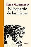 El leopardo de las nieves: 327 (Libros del Tiempo)