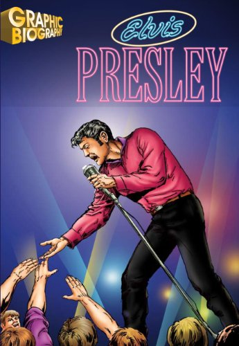 Elvis Presley, Graphic Biography (Saddleback Graphic: Biographies)