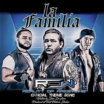 La Familia (Official Theme Song)