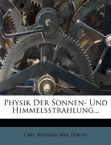 Physik Der Sonnen- Und Himmelsstrahlung...