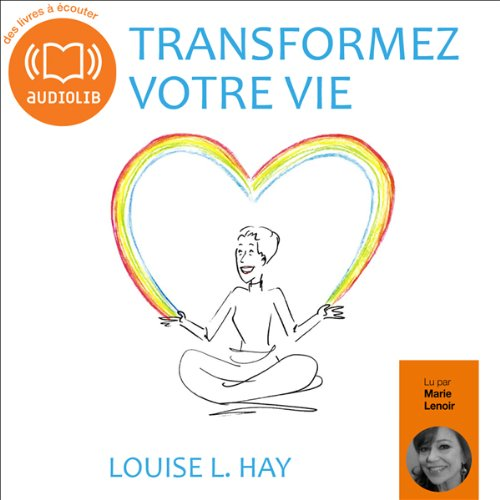 Transformez votre vie  audiobook cover art