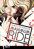 Maximum Ride: Manga Volume 1 [Idioma Inglés]