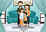 Responsibility from childhood (Individual responsibility from childhood) (English Edition)