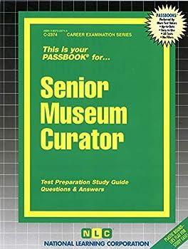 Senior Museum Curator: Passbooks Study Guide