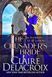 The Crusader's Bride: A Medieval Romance (The Champions of Saint Euphemia Book 1)