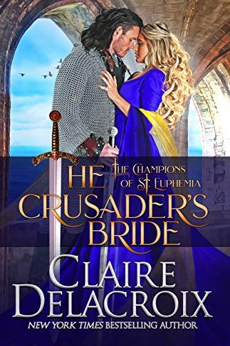 La novia del caballero de las Cruzadas de Claire Delacroix