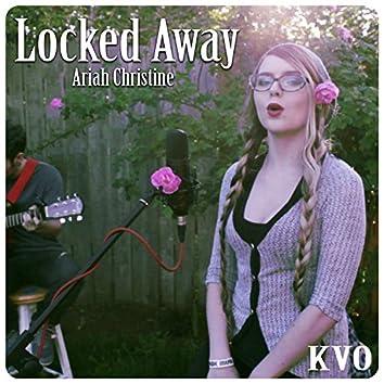 Locked Away (feat. Ariah Christine)