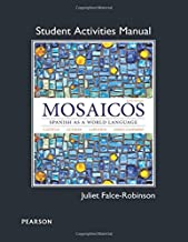 Student Activities Manual for Mosaicos: Spanish as a World Lanaguage