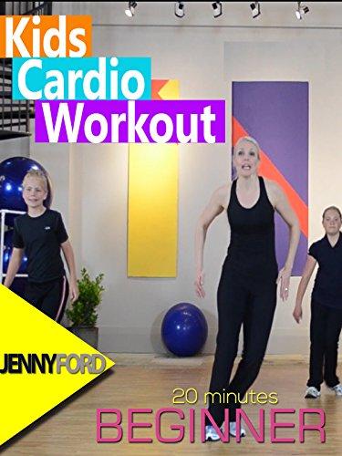 Kids Cardio Workout: Jenny Ford