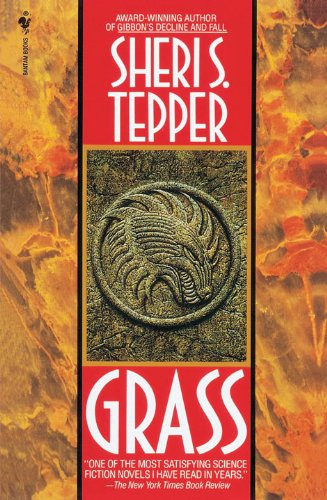 Grass (Arbai Book 1) Kindle Edition by Sheri S. Tepper  (Author)