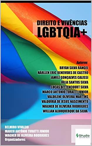 Direito e Vivências LGBTQIA+ (Direitos para todos Livro 2)