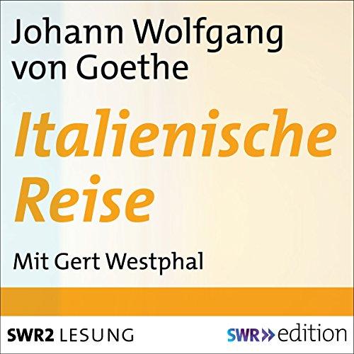 Italienische Reise                   Autor:                                                                                                                                 Johann Wolfgang von Goethe                               Sprecher:                                                                                                                                 Gert Westphal                      Spieldauer: 9 Std. und 48 Min.     20 Bewertungen     Gesamt 4,7