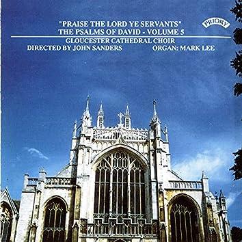 Psalms of David, Vol. 5: Praise the Lord Ye Servants