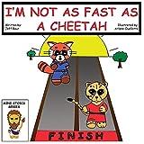 I'm Not as Fast as a Cheetah (Mini Stoics Series) (English Edition)...