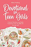 Devotional for Teen Girls: 3-minute Daily Inspirations from the Bible