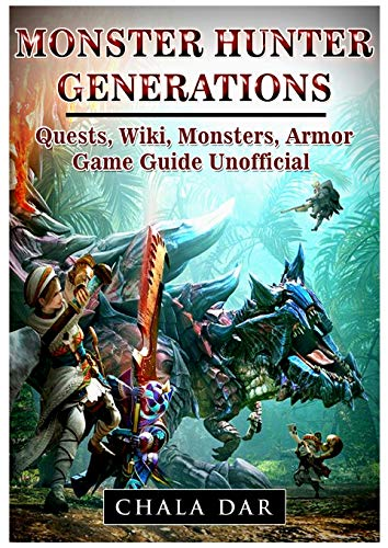 Monster Hunter Generations Quests, Wiki, Monsters, Armor, Game Guide Unofficial