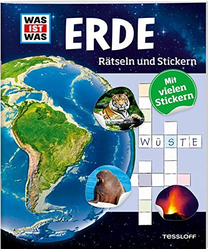 WAS IST WAS Rätseln und Stickern: Erde (WAS IST WAS Rätselhefte)