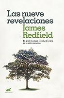 Las Nueve Revelaciones / The Celestine Prophecy 841607626X Book Cover