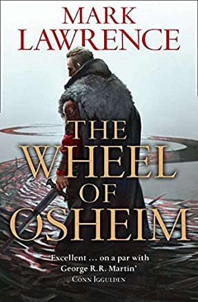 [The Wheel of Osheim] (By (author) Mark Lawrence) [published: June, 2016]
