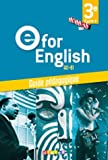 E for English 3e (éd. 2017) Guide pédagogique - version papier
