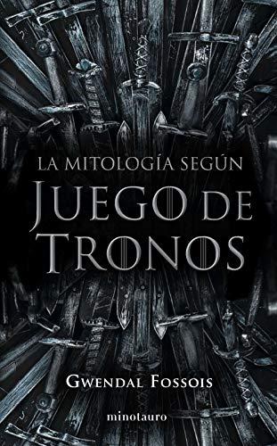 La mitología según Juego de Tronos (Series y Películas)