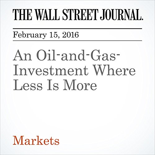 An Oil-and-Gas-Investment Where Less Is More audiobook cover art