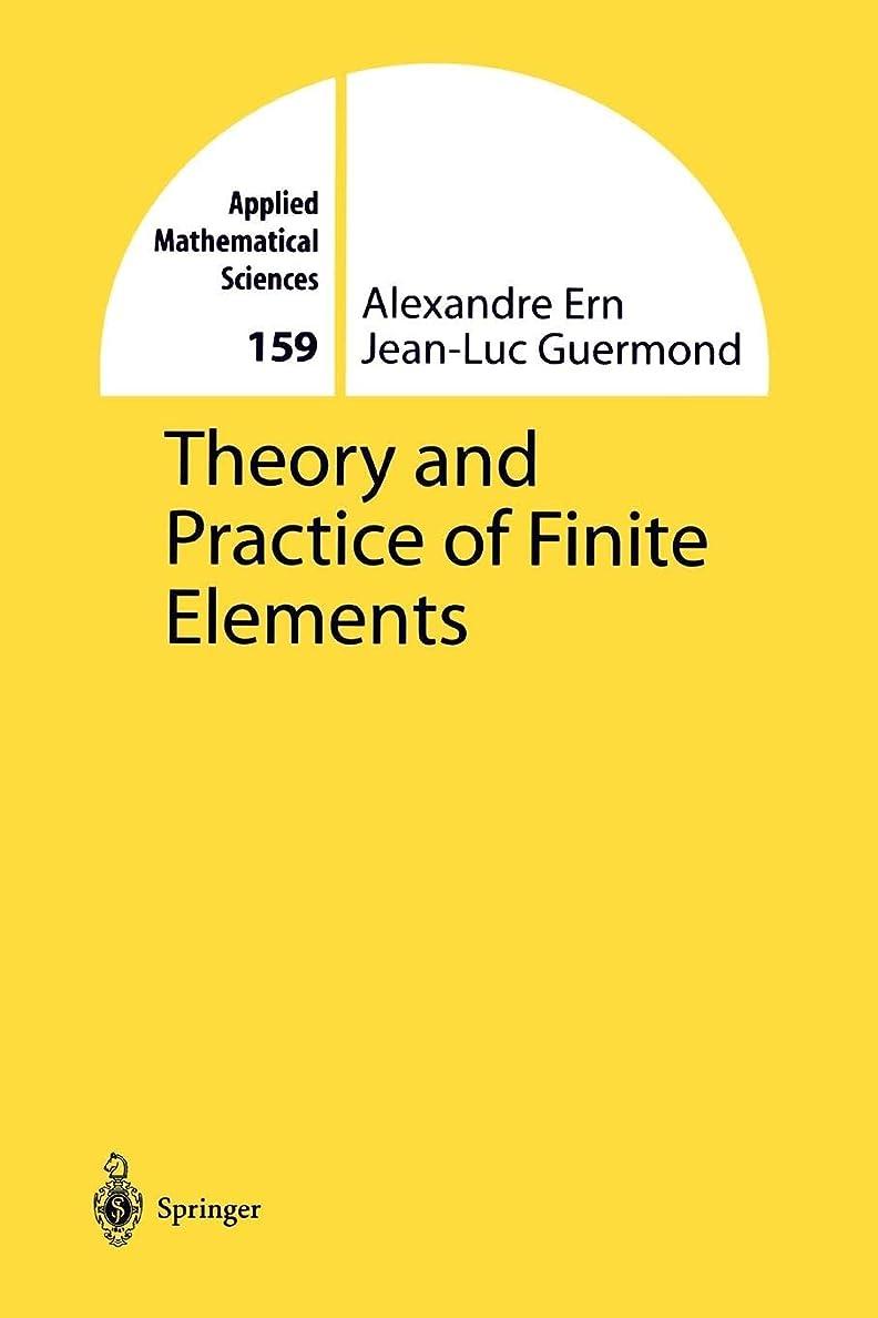 お嬢個人的なビュッフェTheory and Practice of Finite Elements (Applied Mathematical Sciences)
